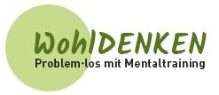 WohlDENKEN - problem•los mit Mentaltraining